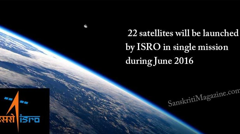 ISRO : 22 satellites will be launched by ISRO in single mission during June 2016