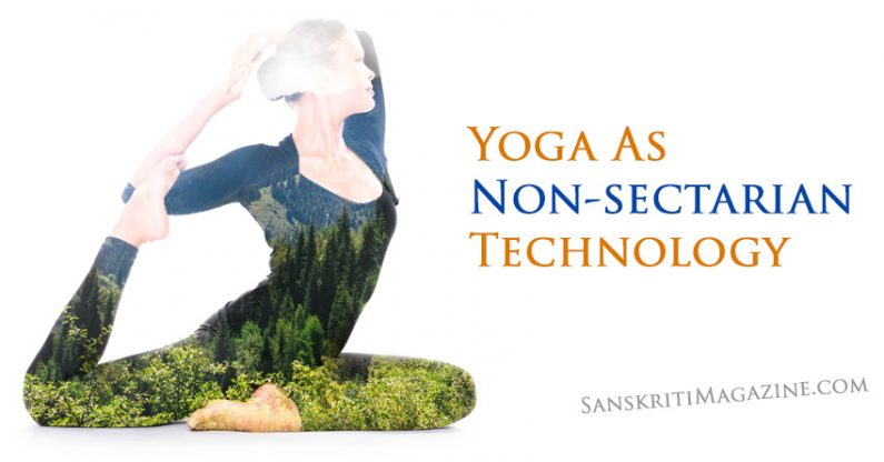 Yoga As Non-sectarian Technology