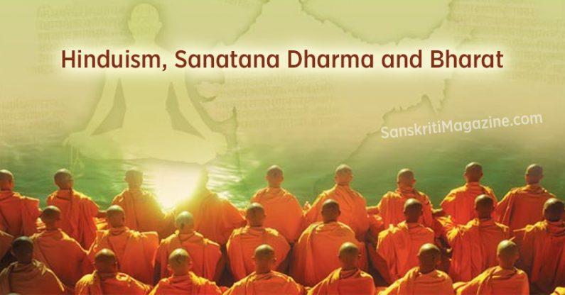 Hinduism, Sanatana Dharma and Bharat