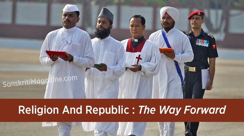 Religion And Republic: The Way Forward