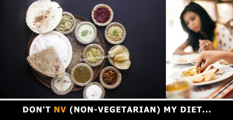 Don't-NV-(non-vegetarian)-My-Diet