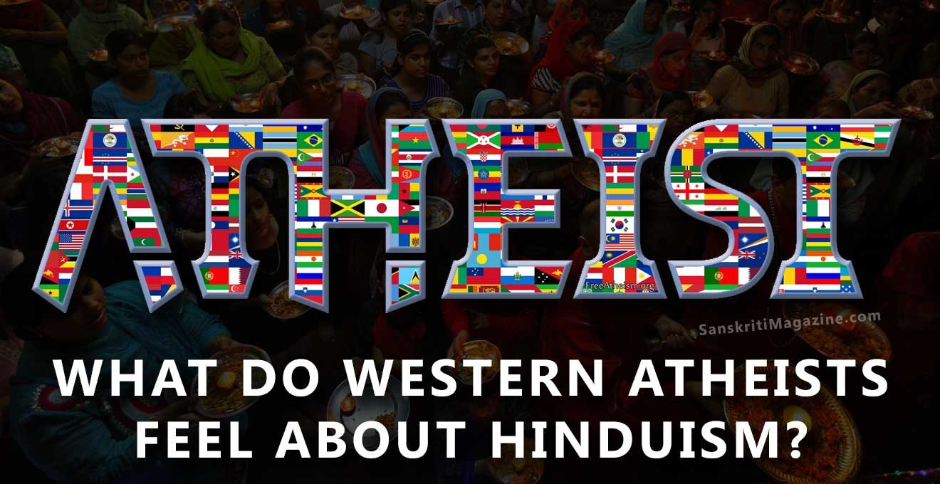 WHAT DO WESTERN ATHEISTS FEEL ABOUT HINDUISM?