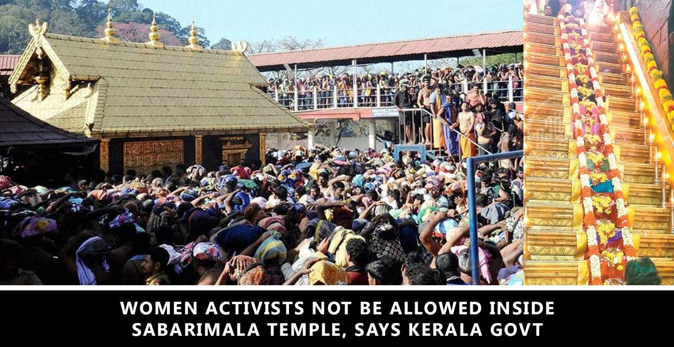 Women activists not be allowed inside Sabarimala: Kerala govt