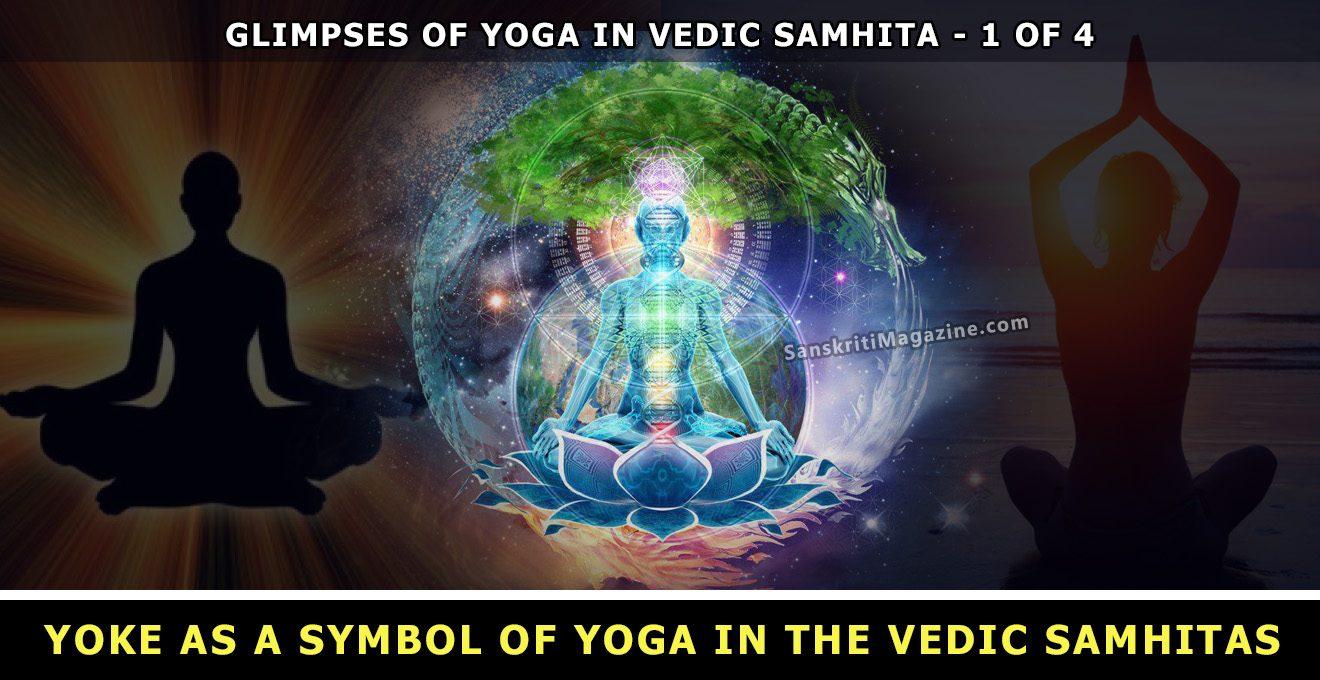 Yoke as a Symbol of Yoga in the Vedic Samhitas