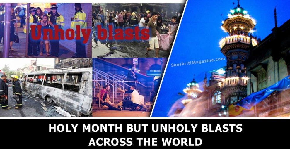 Holy-month-but-unholy-blasts-across-the-world