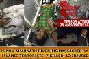 Hindu-Amarnath-Pilgrims-Massacred-by-ISLAMIC-Terrorists,-7-Killed,-12-injured