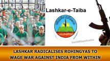 Lashkar radicalises Rohingyas to wage war against India