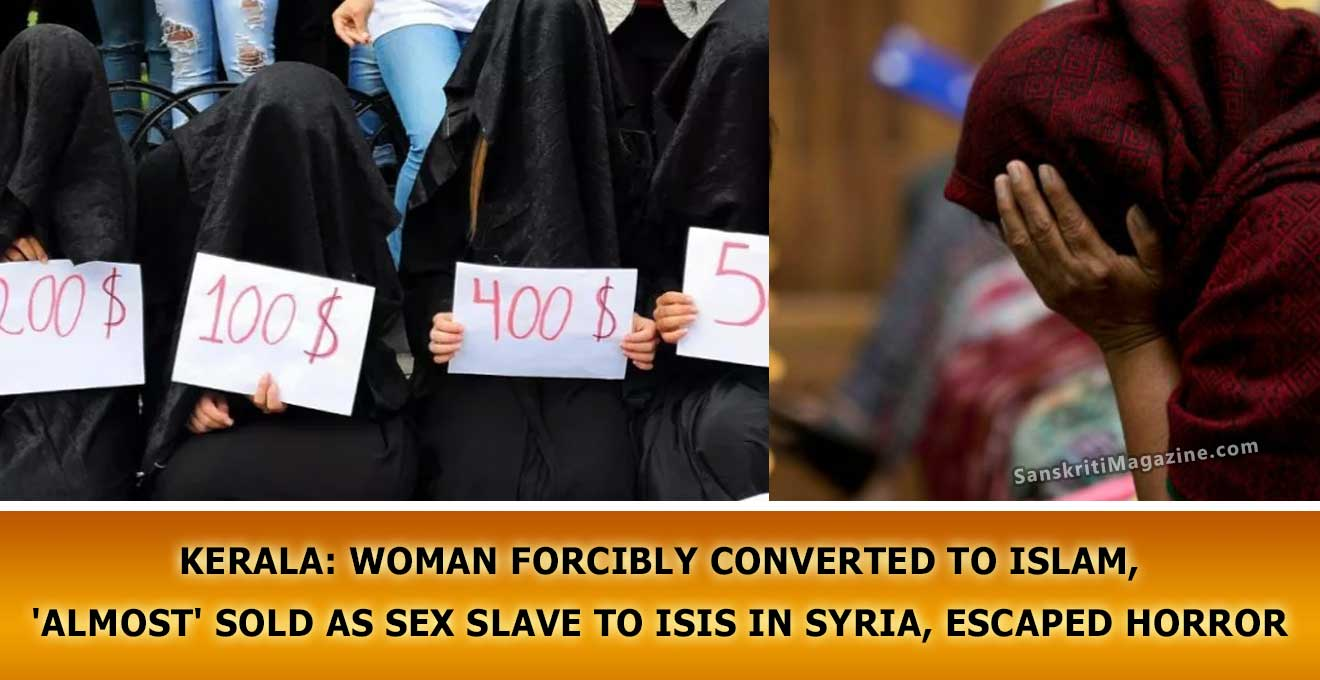 Kerala-Hindu-woman-forcibly-converted-to-Islam,-'almost'-sold-as-sex-slave-to-ISIS-in-Syria,-escaped-horror