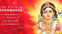 The-Birth-of-Shanmukha--A-Moment-of-Gratitude