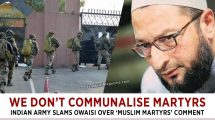 Army slams Owaisi over 'Muslim martyrs' comment