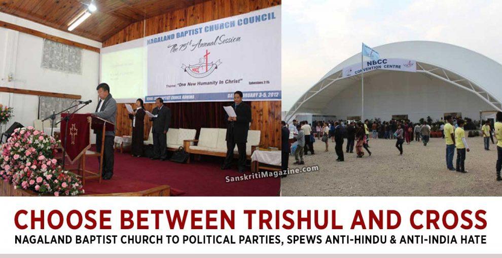 Choose-Between-Trishul-and-Cross-Nagaland-Baptist-Church-to-Political-Parties,-Spews-Anti-Hindu-&-Anti-India-Hate