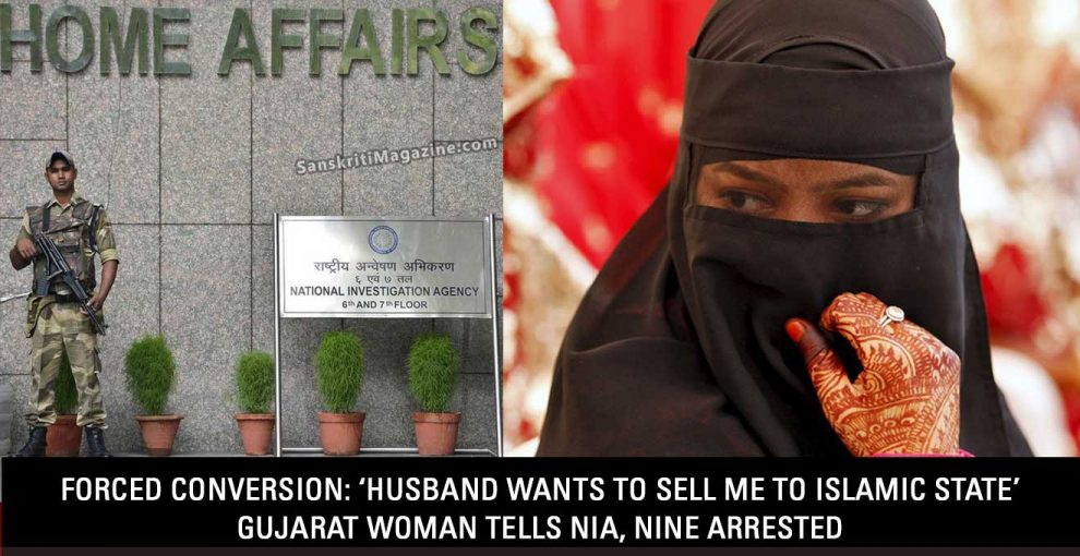 Forced Conversion: 'Husband wants to sell me to Islamic State' Gujarat woman tells NIA