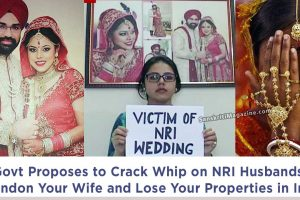 Govt-Proposes-to-Crack-Whip-on-NRI-Husbands-Abandon-Your-Wife-and-Lose-Your-Properties-in-India