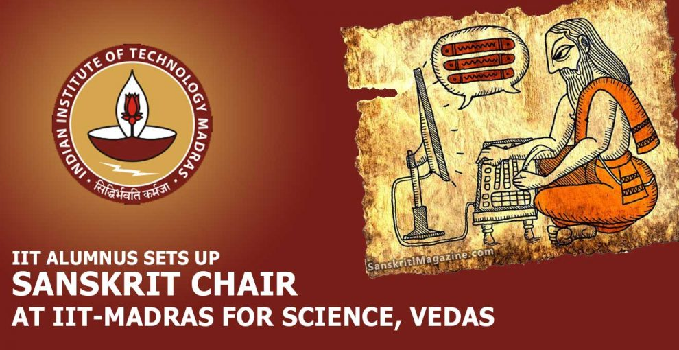 IIT-alumnus-sets-up-Sanskrit-Chair-at-IIT-Madras-for-Science,-Vedas