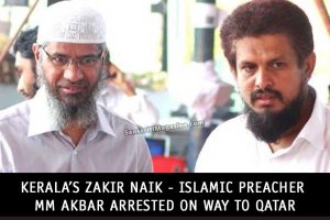 Kerala's-Zakir-Naik---Islamic-Preacher-MM-Akbar,-Arrested-on-Way-to-Qatar