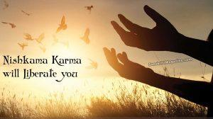 Nishkama-Karma-will-Liberate-you
