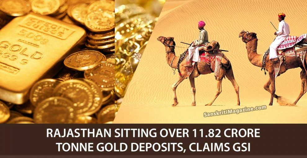 Rajasthan-sitting-over-11.82-crore-tonne-gold-deposits,-claims-GSI