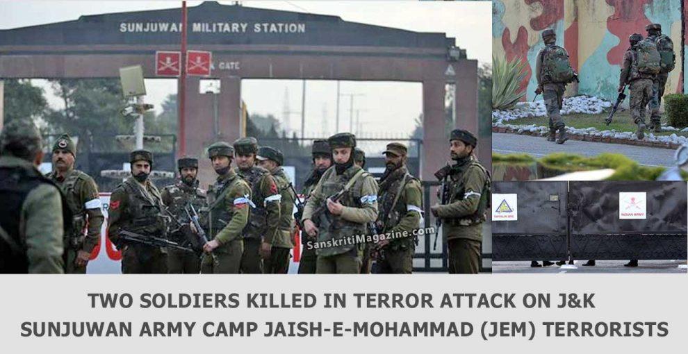 Two-soldiers-killed-in-terror-attack-on-J&K-Sunjuwan-Army-camp-Jaish-e-Mohammad-(JeM)-terrorists