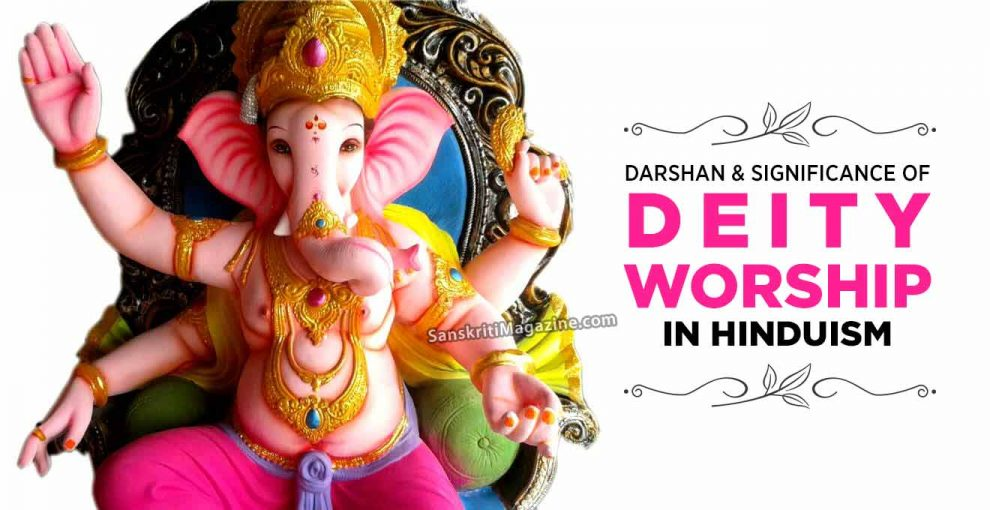 DARSHAN-AND-SIGNIFICANCE-OF-DEITY-WORSHIP-IN-HINDUISM