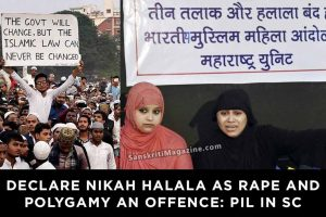 Declare nikah halala as rape and polygamy an offence: PIL in SC