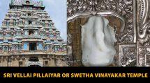 Sri-Vellai-Pillaiyar-or-Swetha-Vinayakar-Temple