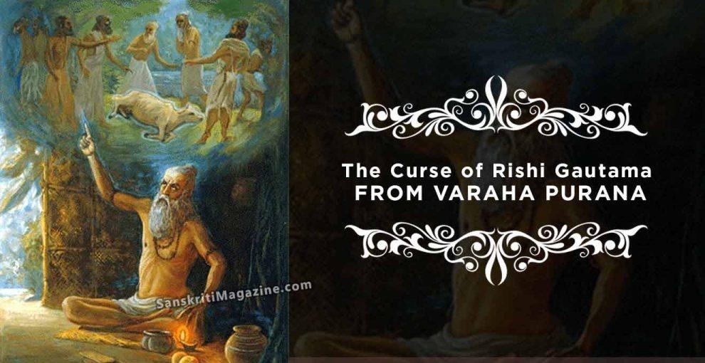 The Curse of Rishi Gautama From Varaha Purana