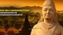 Who-was-Sandrokottus-Samudragupta-or-Chandragupta-Maurya