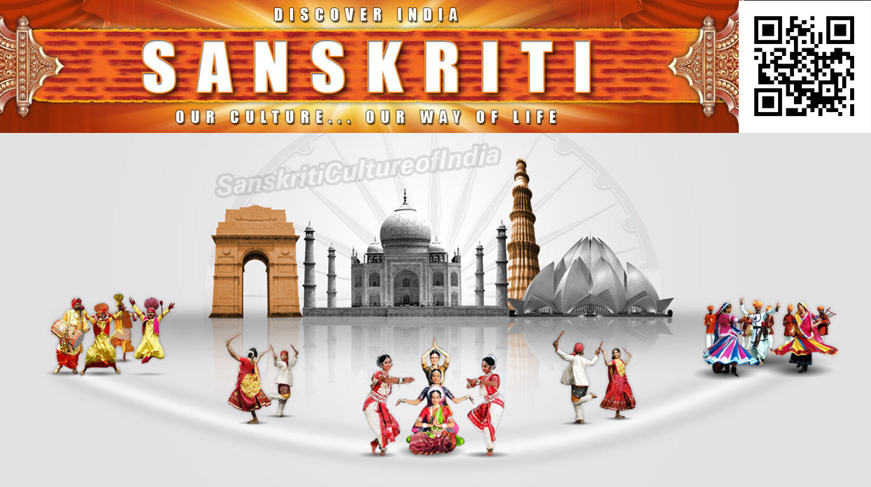 About Sanskriti Culture of India
