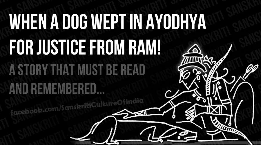 When a dog wept in Ayodhya for just from Ram