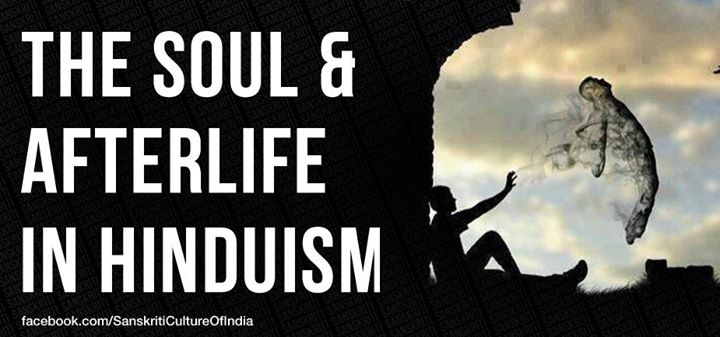 The Soul, Death and Afterlife in Hinduism