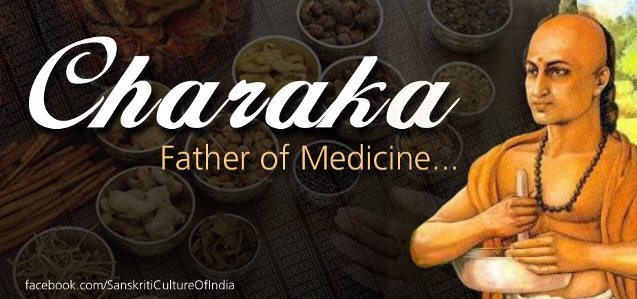 Father of Medicine, Charaka