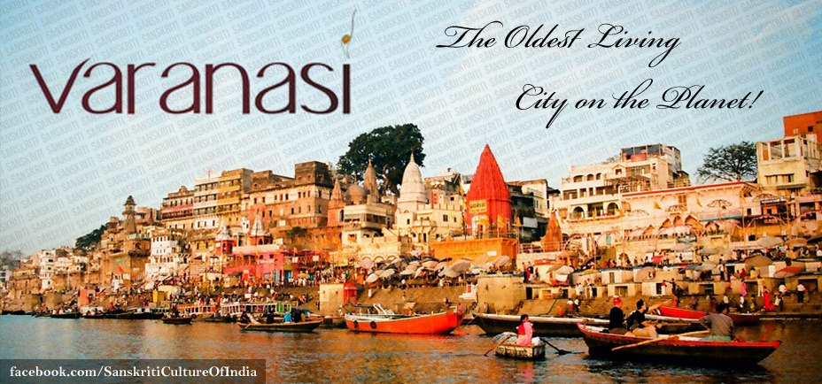 VARANASI / BANARAS / KASHI - The Oldest Living City on the Planet!