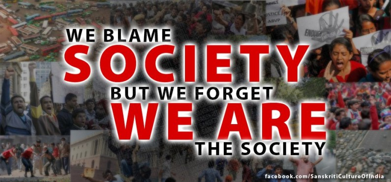 Don't blame the society