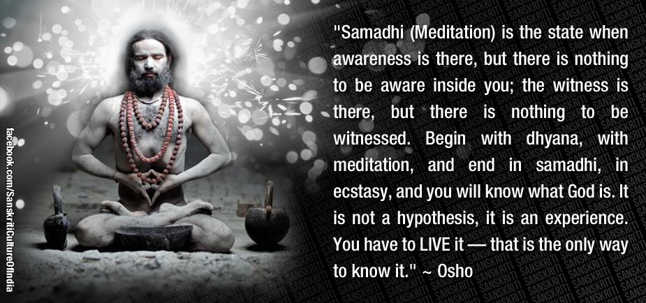 Samadhi- state of awareness