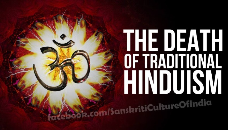The Death of Traditional Hinduism