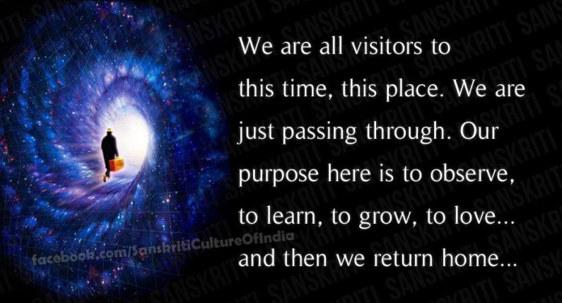We are mere visitors