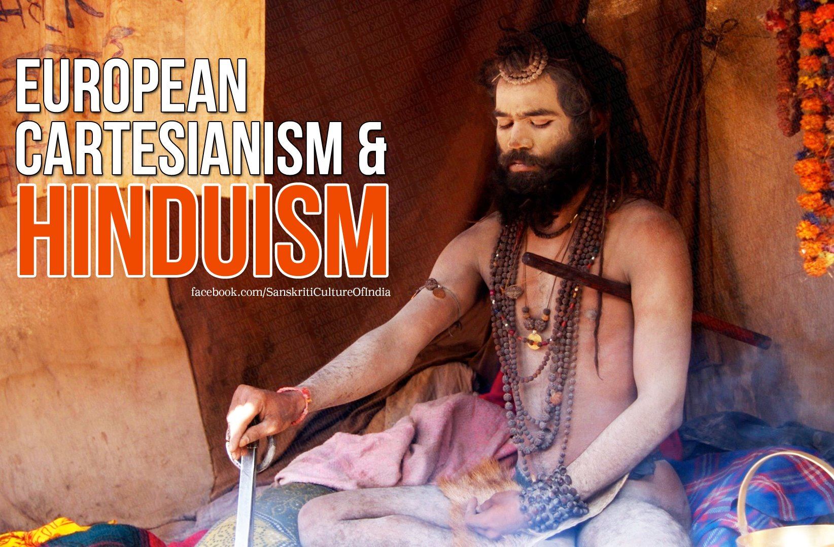European Cartesianism and Hinduism!