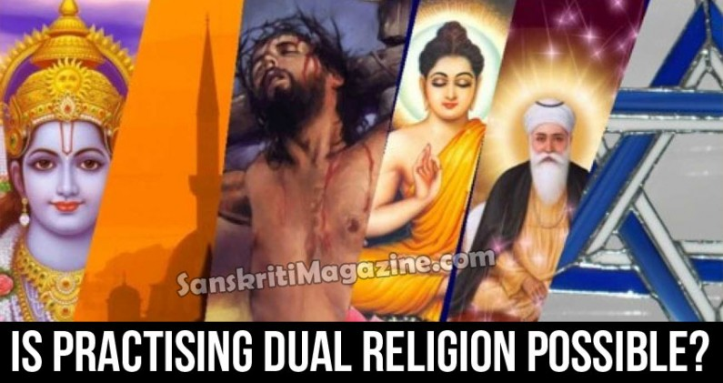 Is Practising Dual Religion Possible?