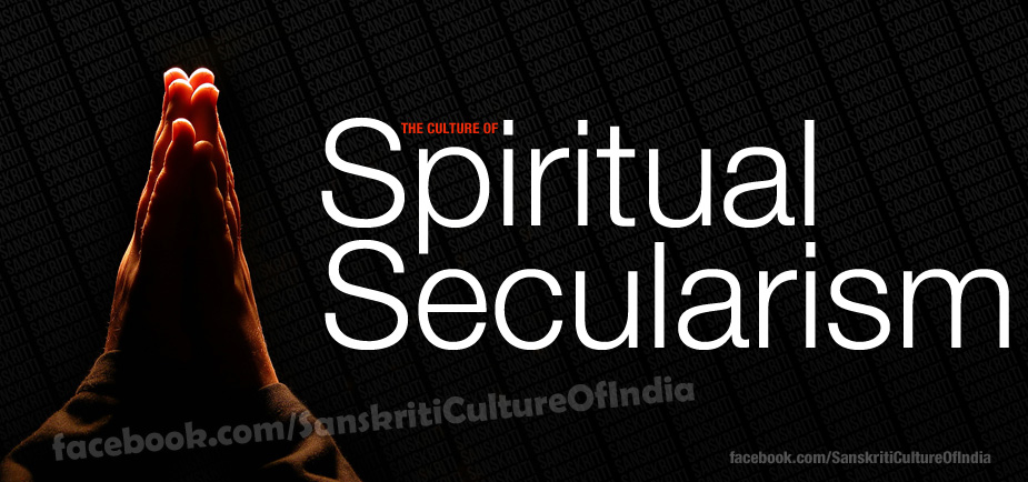 The Culture of Spiritual Secularism!