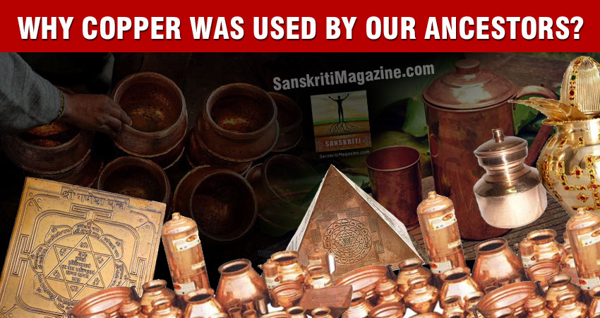 Why Copper Was Used By Our Ancestors