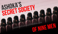 Ashoka's Secret Society of Nine Men