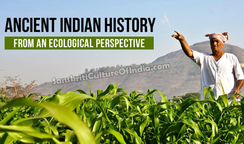 Ancient Indian History from an Ecological Perspective