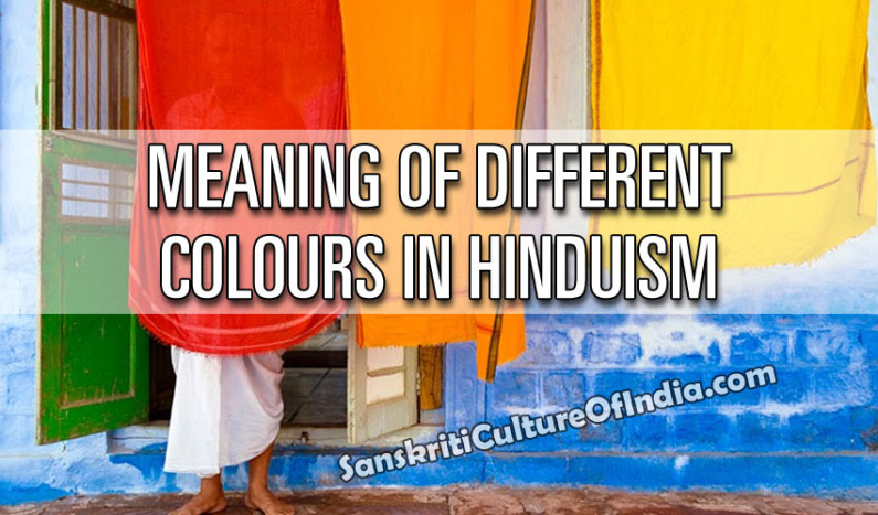 Meaning of Different Colours in Hinduism