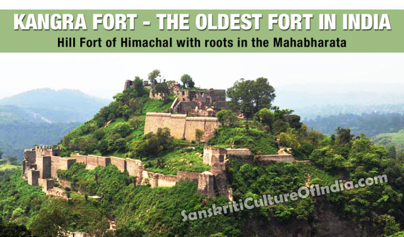 Kangra Fort:  The Oldest Fort in India