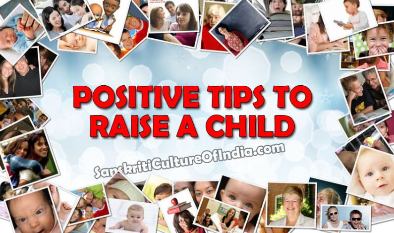 Positive Tips to Raise a Child