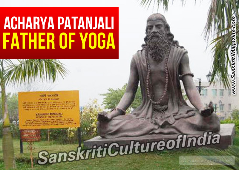ACHARYA PATANJALI FATHER OF YOGA