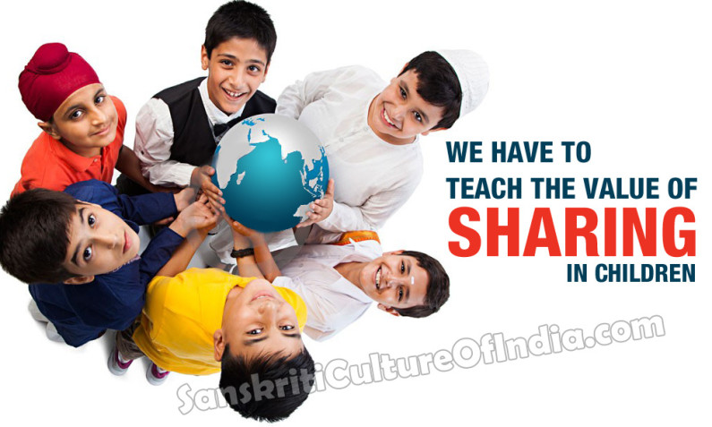 We have to teach the value of sharing in children