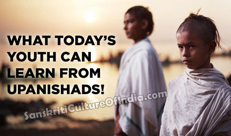 What Today's Youth can Learn from Upanishads