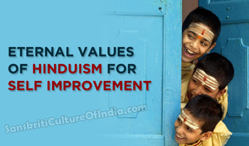 Eternal Values of Hinduism for Self Improvement