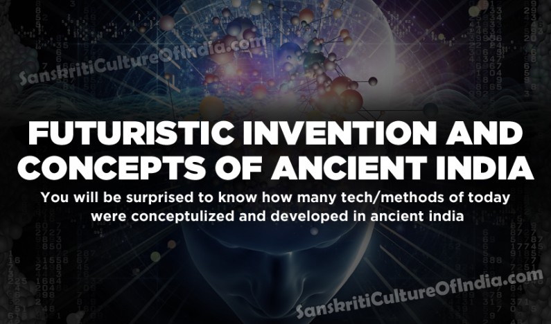 Futuristic Invention and Concepts of Ancient India